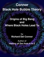book cover CONNOR BLACK HOLE BUBBLE THEORY book by Richard Del Connor