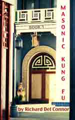 book cover MASONIC KUNG FU novel by Richard Del Connor