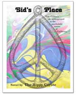 book cover SID'S PLACE novel by The Hippy Coyote
