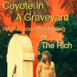 Single cover for THEME SONG: Coyote In A Graveyard
